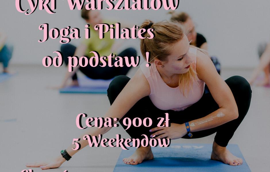 Cykl warsztatów- Joga i Pilates od podstaw