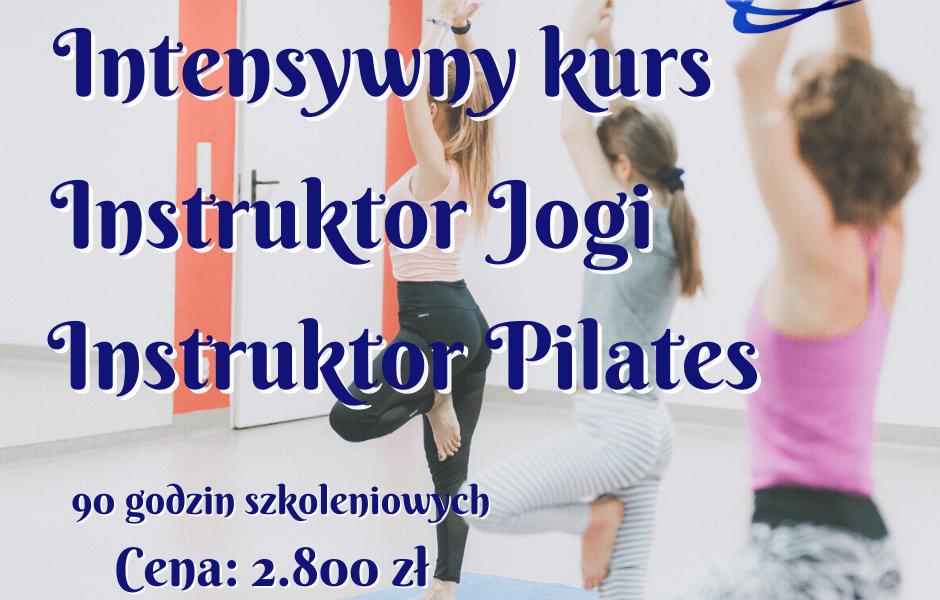 Intensywny Kurs – Instruktor Jogi, Instruktor Pilates