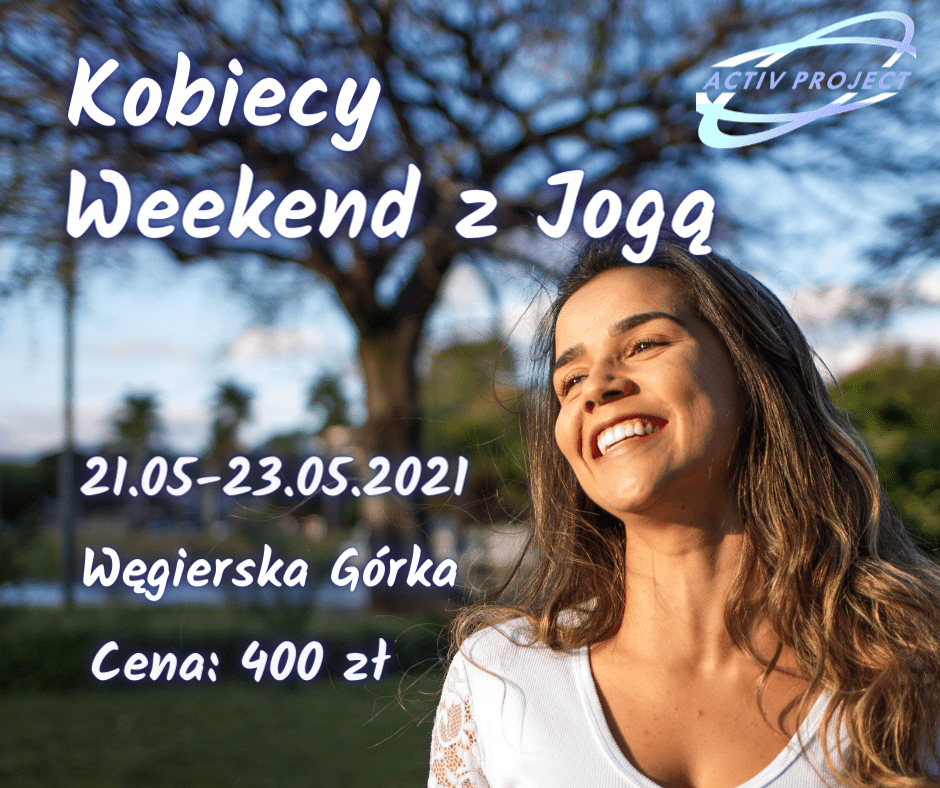 Kobiecy weekend z Jogą