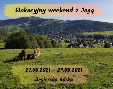 weekend joga sierpień 2021