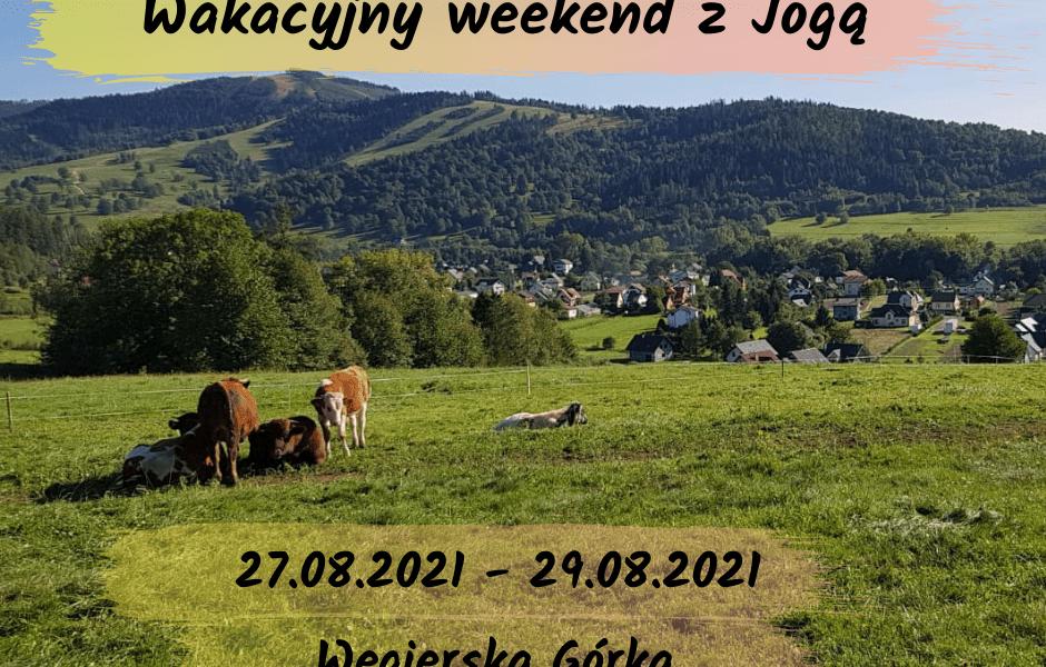 Wakacyjny weekend z Jogą