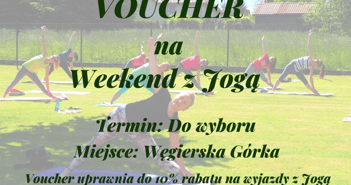 Voucher na wakacyjny weekend z Jogą