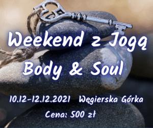 Weekend z Jogą – Body & Soul